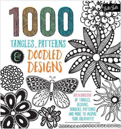 1,000 Tangles, Patterns & Doodled Designs